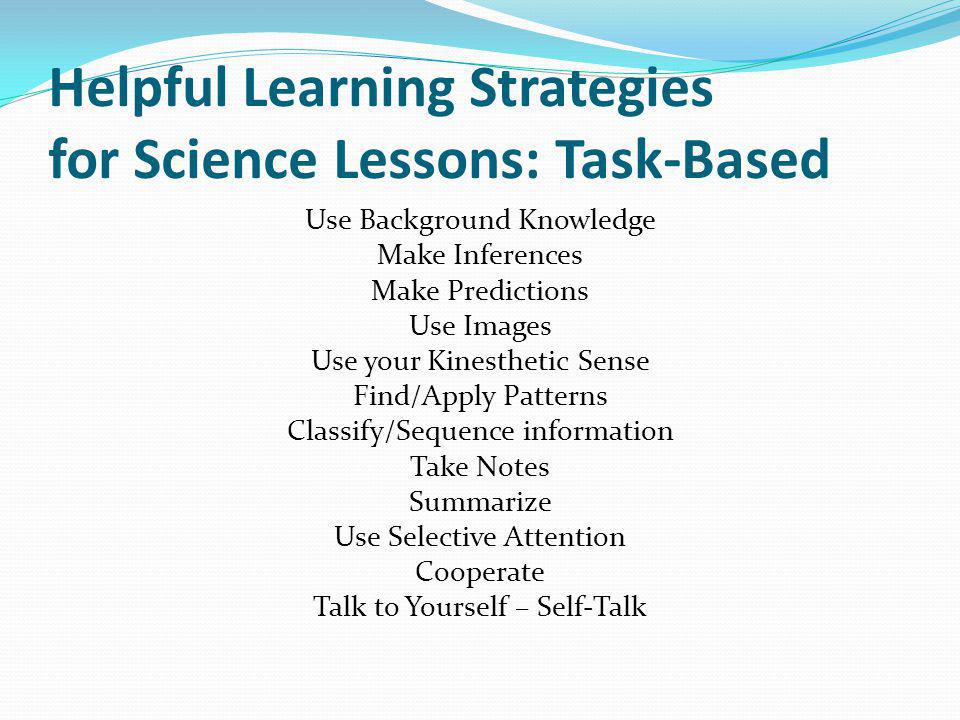Helpful Learning Strategies for Science Lessons: Task-Based