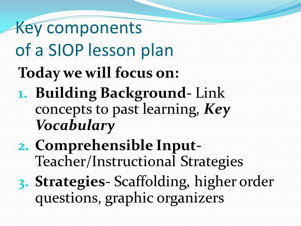 Key components of a SIOP lesson plan