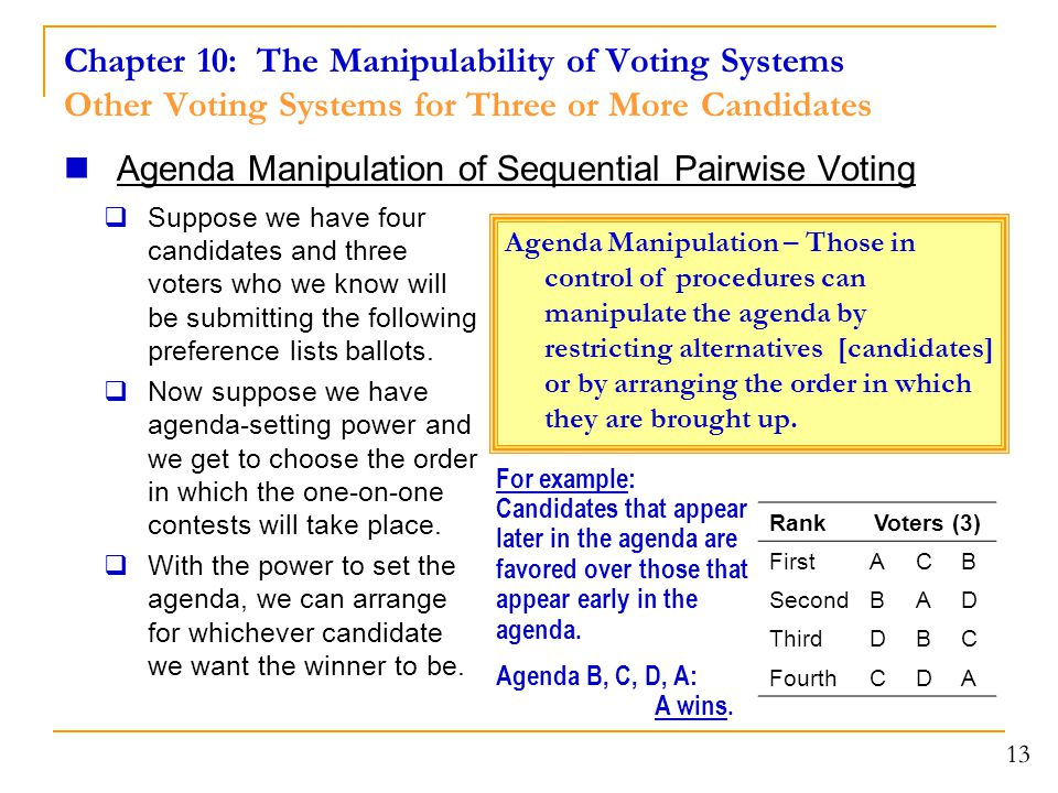 Chapter 10: The Manipulability of Voting Systems Other Voting Systems for Three or More Candidates