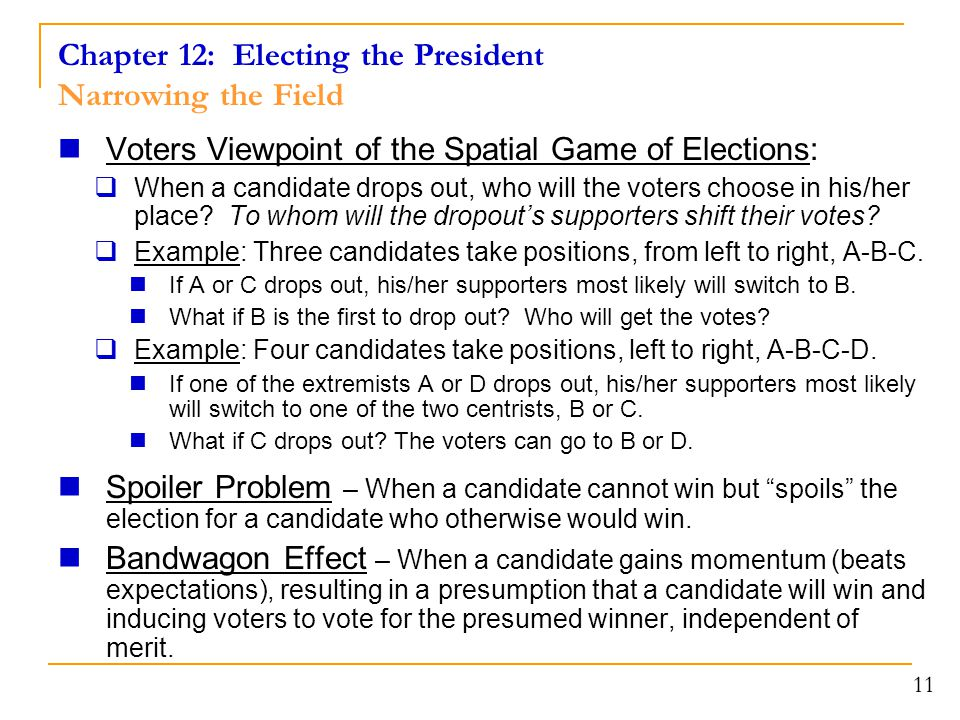 Chapter 12: Electing the President Narrowing the Field