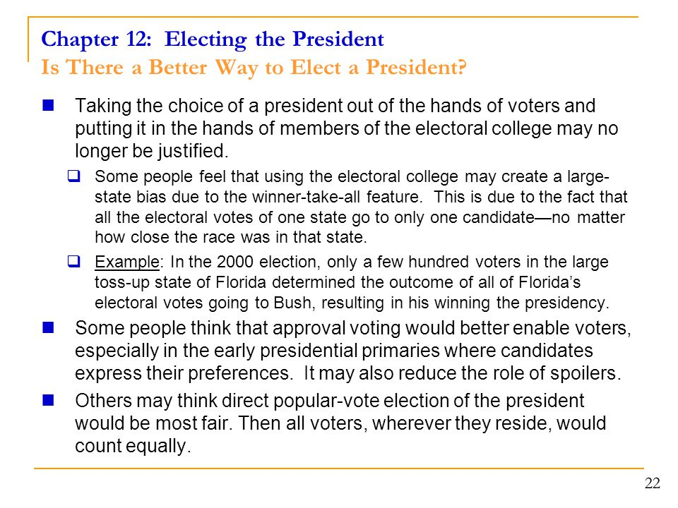 Chapter 12: Electing the President Is There a Better Way to Elect a President