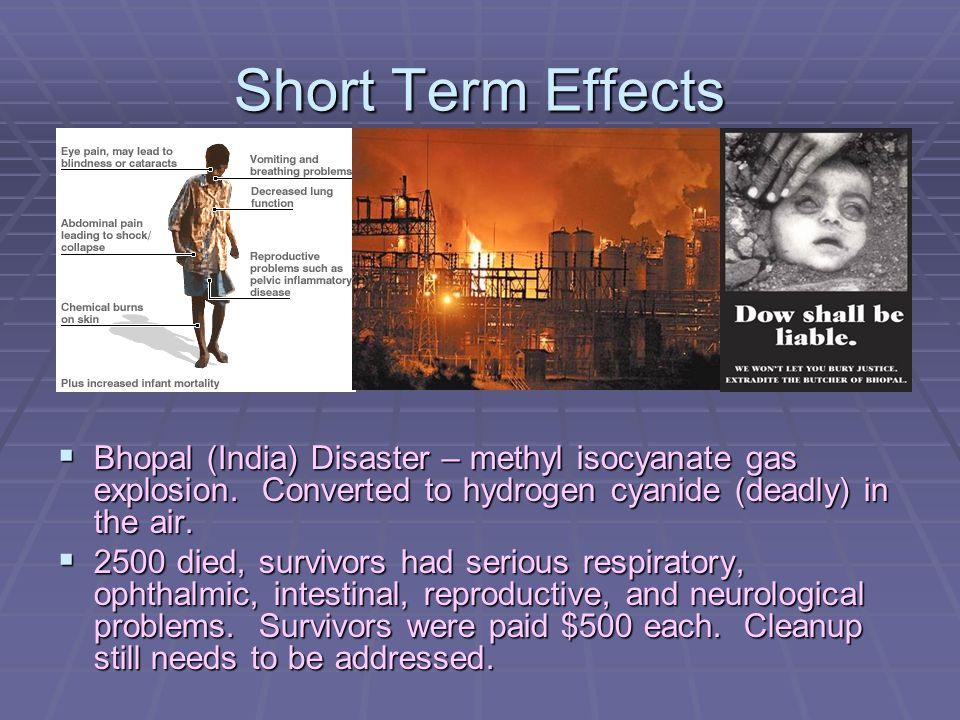 Short Term Effects Mild poisoning: nausea, vomiting, headaches