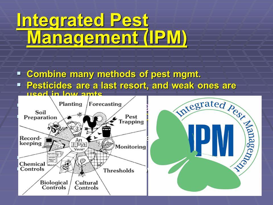 Integrated Pest Management (IPM)