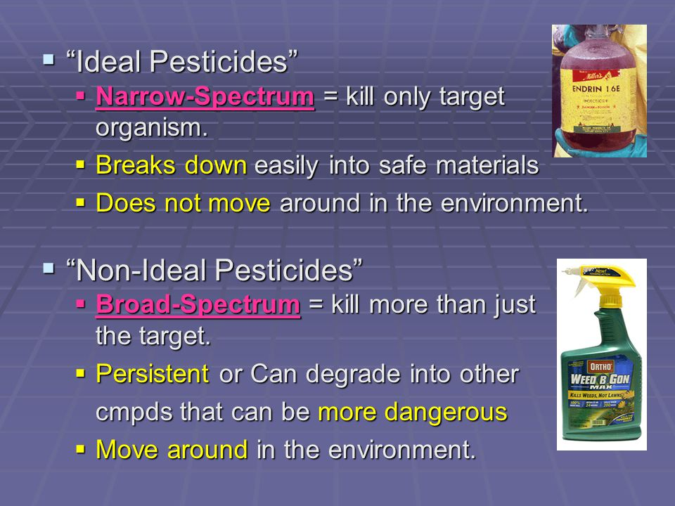 Non-Ideal Pesticides