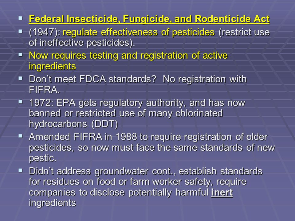 Federal Insecticide, Fungicide, and Rodenticide Act