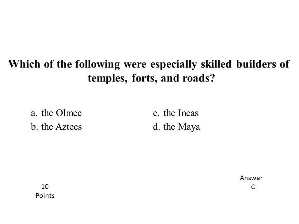 temples, forts, and roads