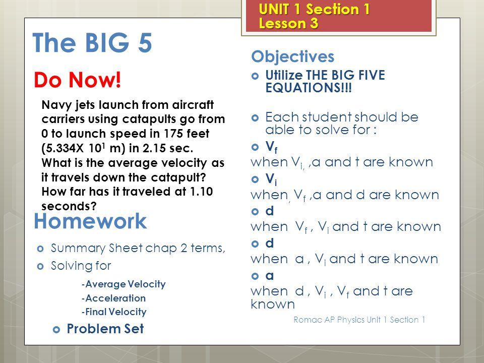 The BIG 5 Do Now! Homework Objectives UNIT 1 Section 1 Lesson 3