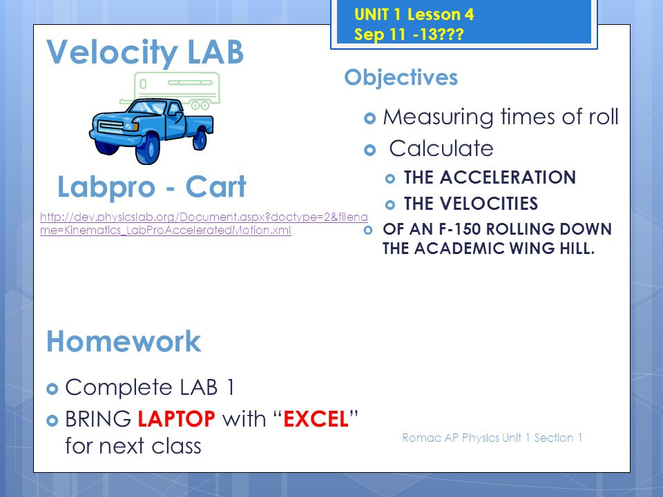 Velocity LAB Labpro - Cart Homework Objectives Measuring times of roll