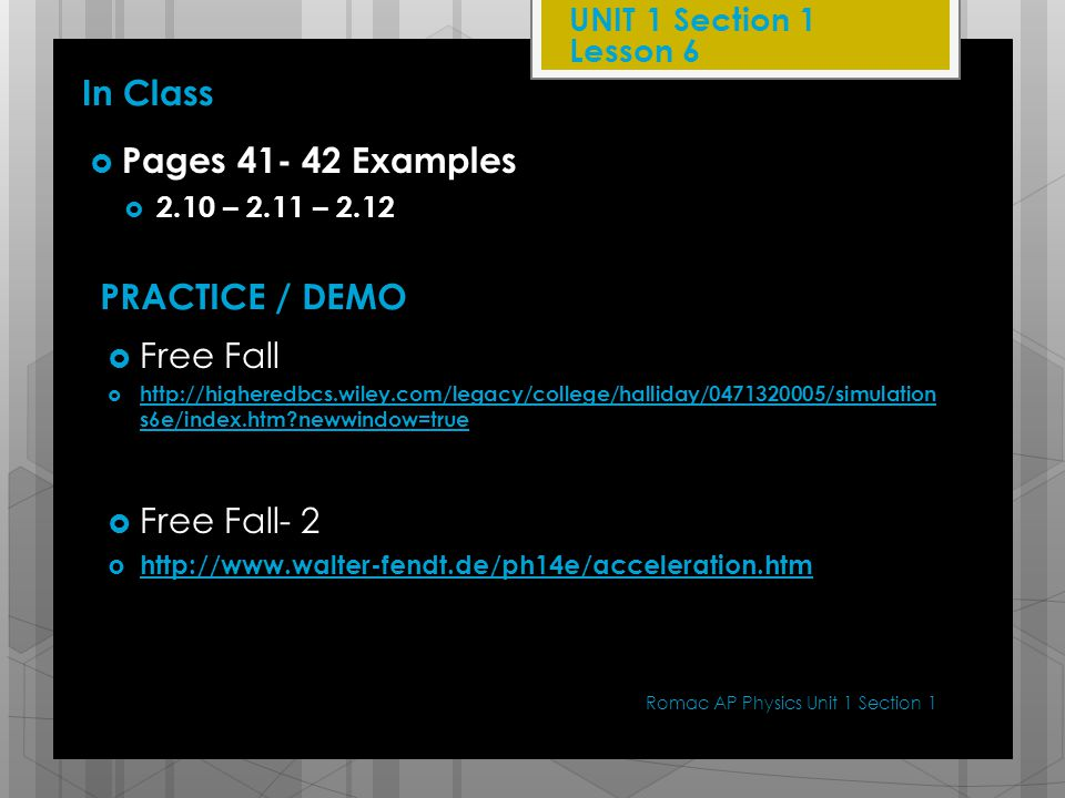 In Class Pages 41- 42 Examples PRACTICE / DEMO Free Fall Free Fall- 2