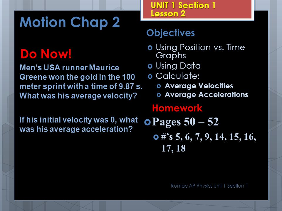 Motion Chap 2 Do Now! Pages 50 – 52 Homework