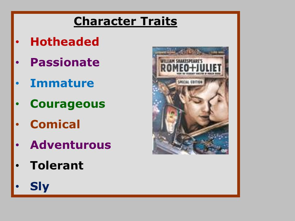 Character Traits Hotheaded Passionate Immature Courageous Comical Adventurous Tolerant Sly