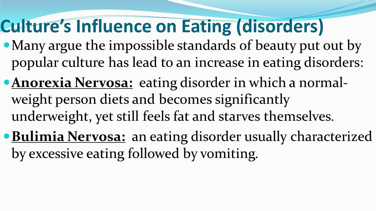 Culture's Influence on Eating (disorders)