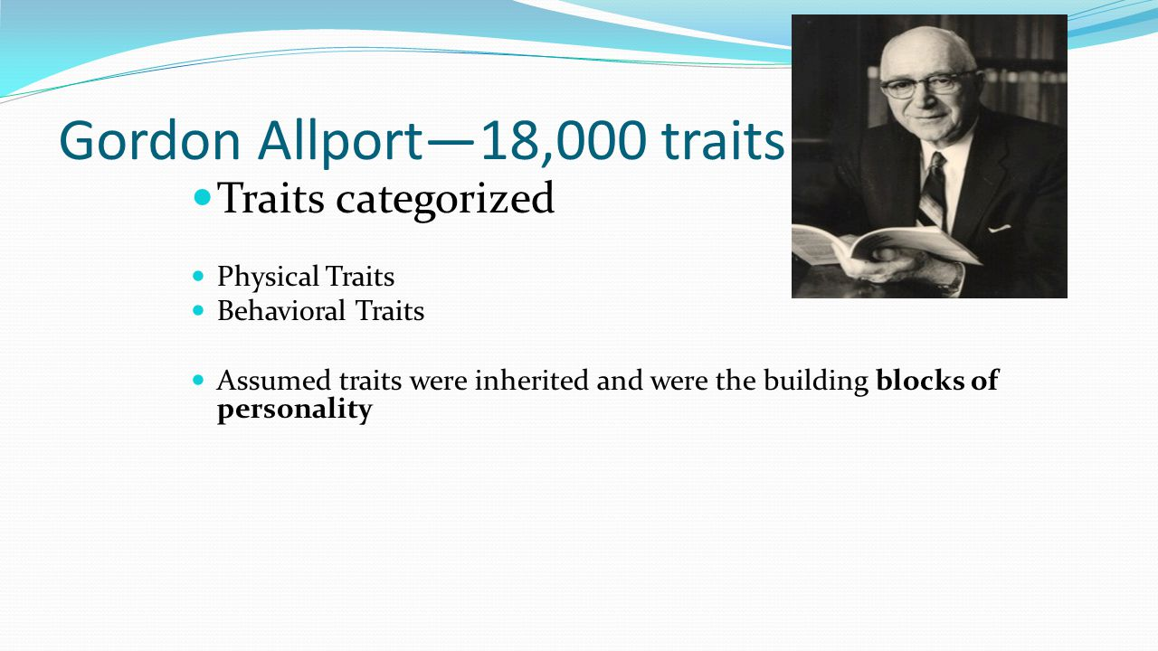 Gordon Allport—18,000 traits