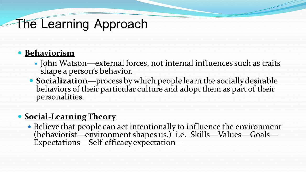 The Learning Approach Behaviorism