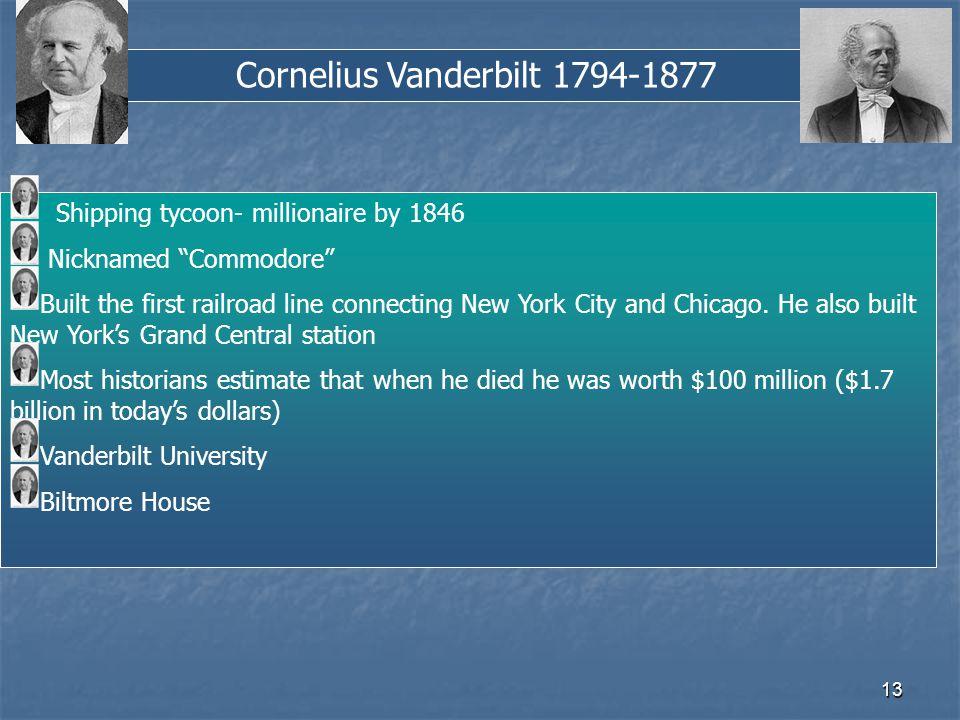 Cornelius Vanderbilt 1794-1877