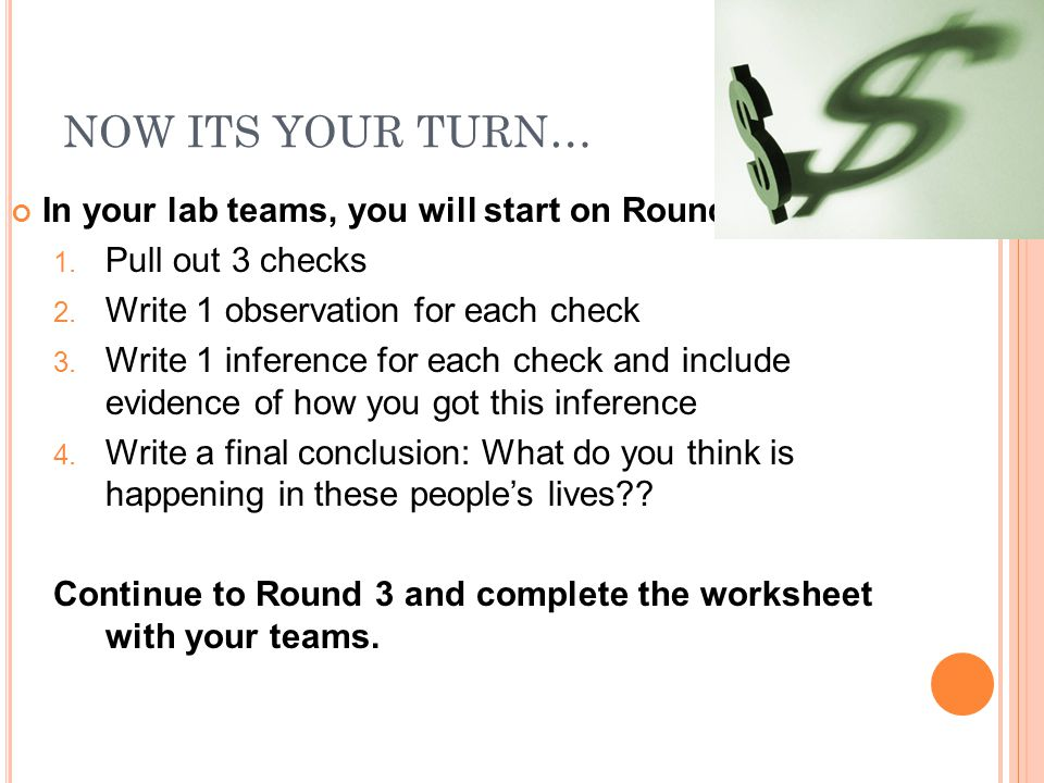 NOW ITS YOUR TURN… In your lab teams, you will start on Round 2: