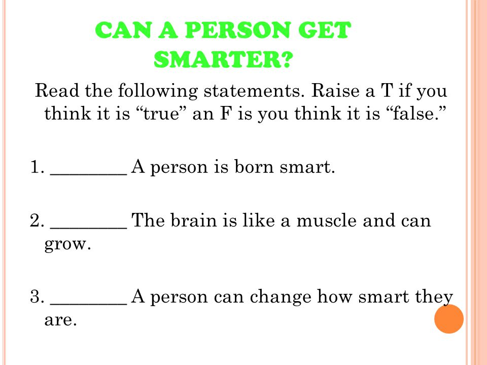 CAN A PERSON GET SMARTER