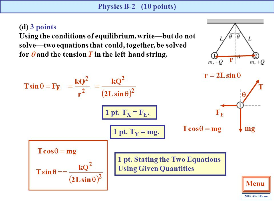 1 pt. Stating the Two Equations Using Given Quantities