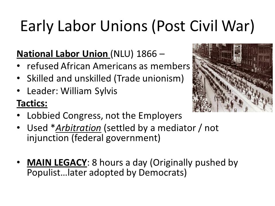 Early Labor Unions (Post Civil War)