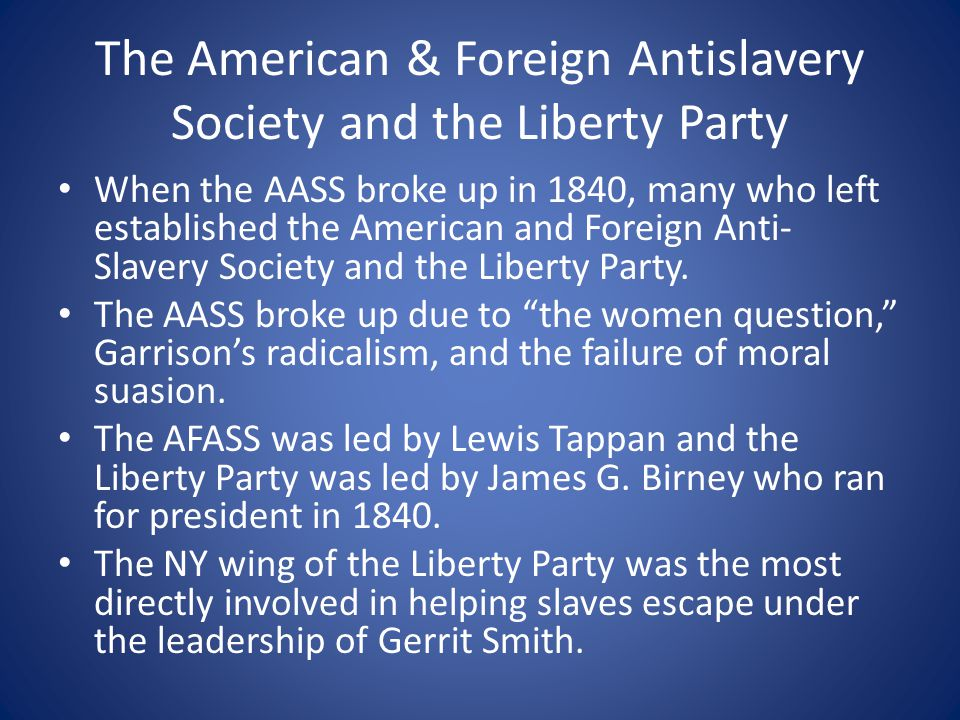The American & Foreign Antislavery Society and the Liberty Party