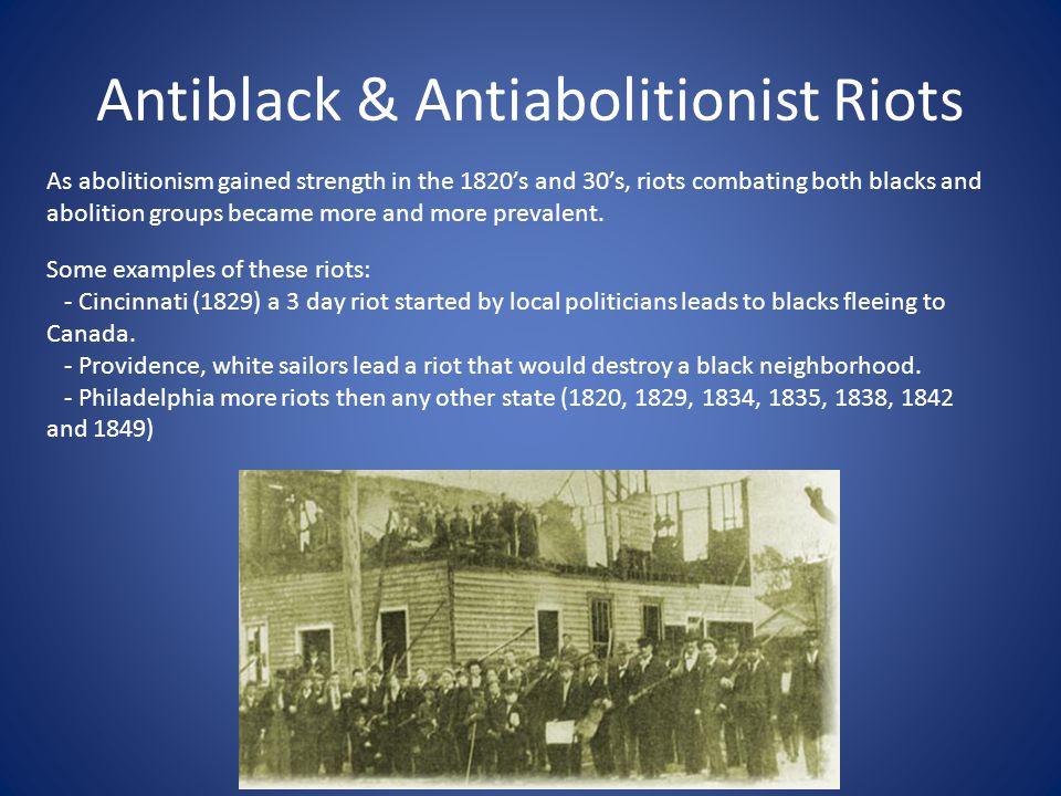 Antiblack & Antiabolitionist Riots