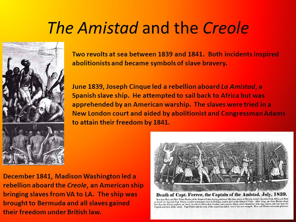 The Amistad and the Creole