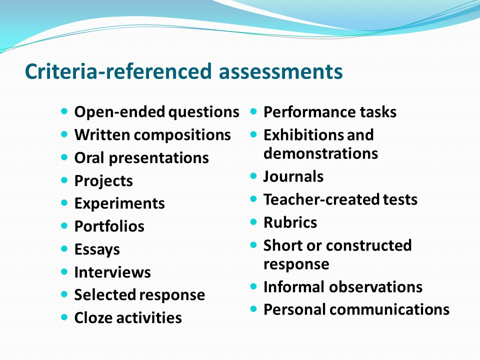 Criteria-referenced assessments