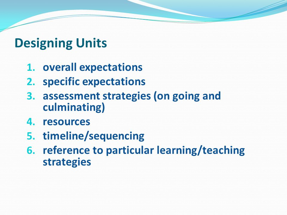 Designing Units overall expectations specific expectations