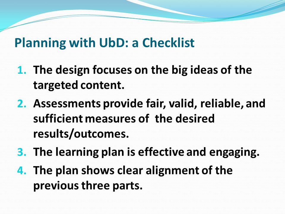 Planning with UbD: a Checklist
