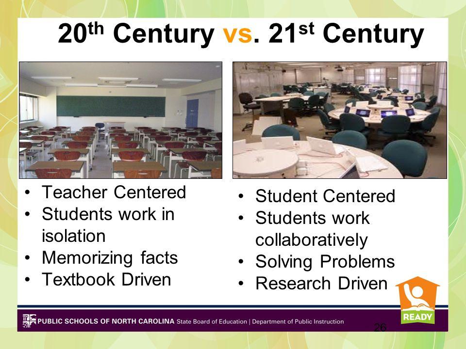 20th Century vs. 21st Century