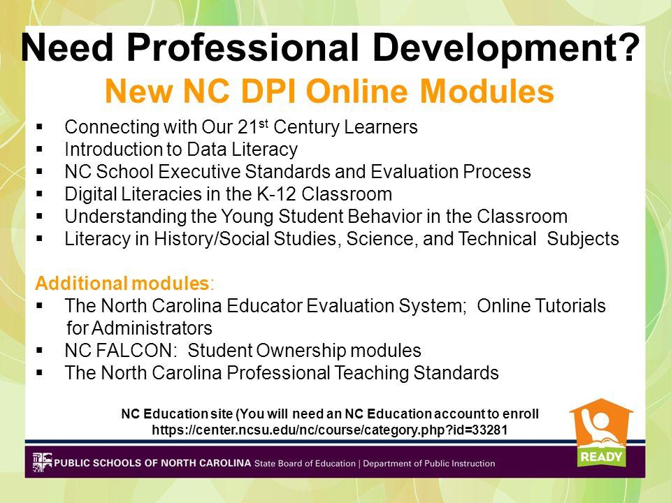 Need Professional Development New NC DPI Online Modules