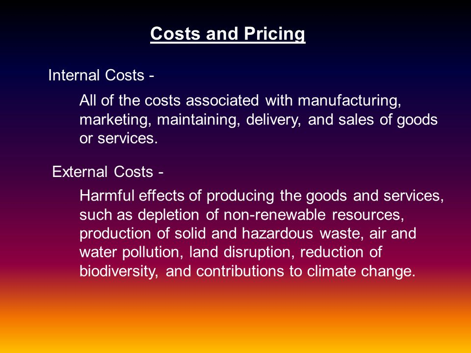 Costs and Pricing Internal Costs -