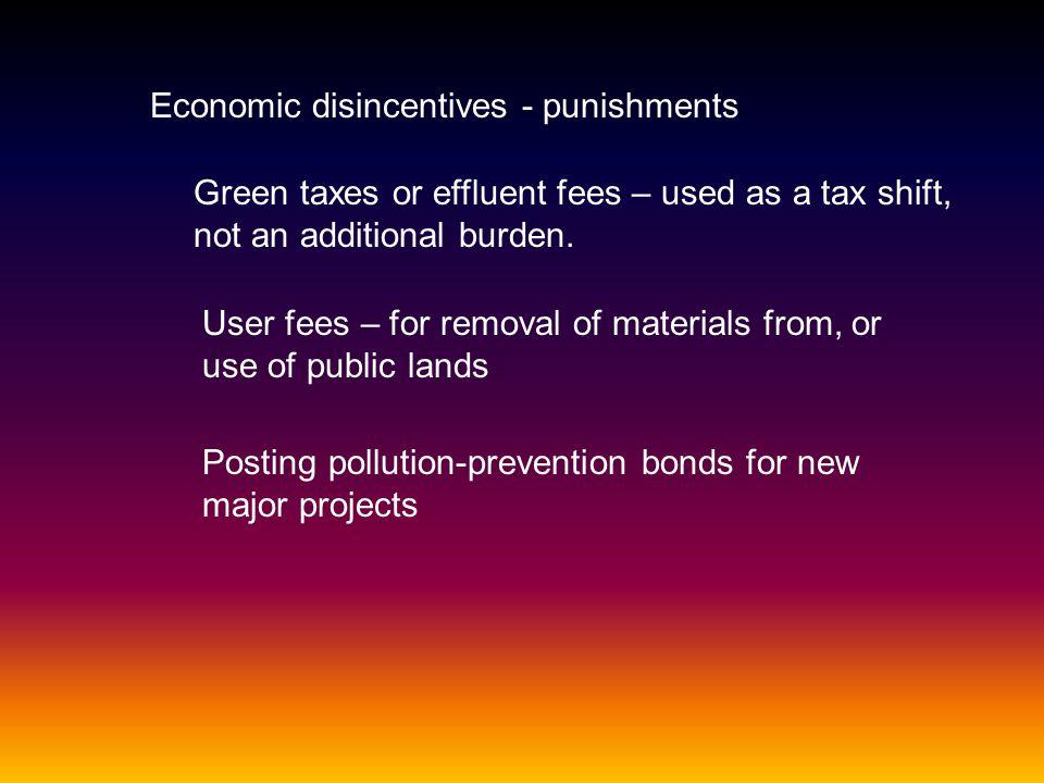 Economic disincentives - punishments