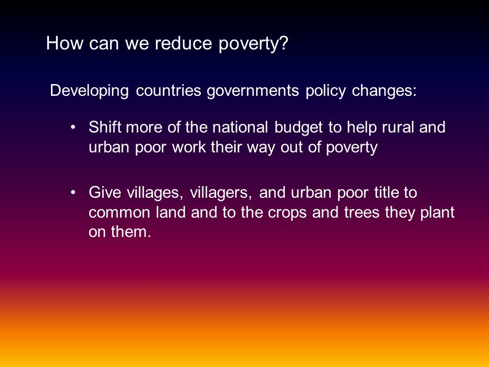 How can we reduce poverty