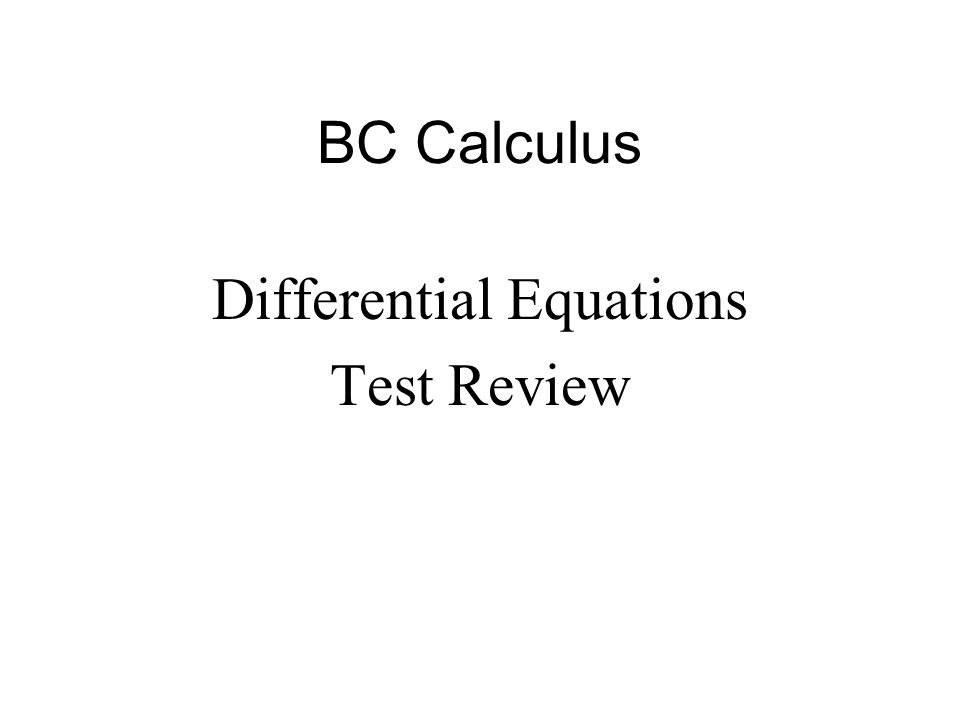 Differential Equations Test Review