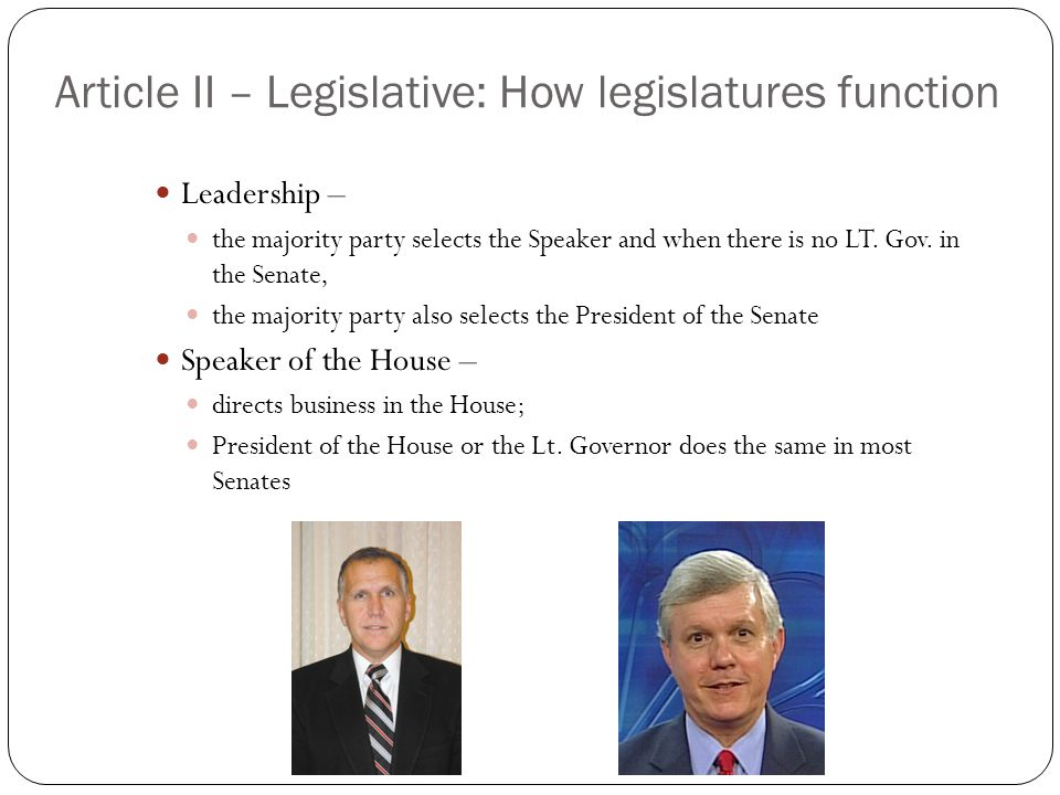Article II – Legislative: How legislatures function
