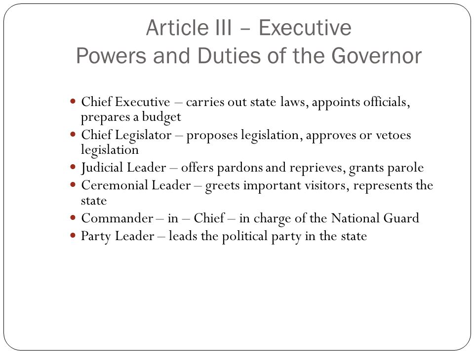 Article III – Executive Powers and Duties of the Governor