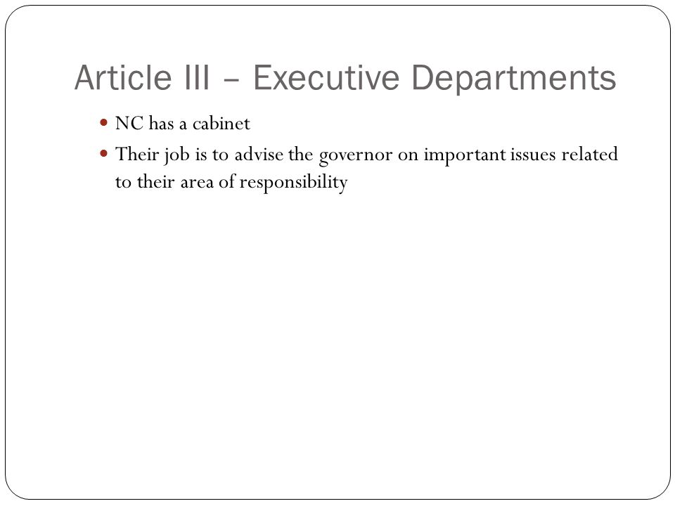Article III – Executive Departments