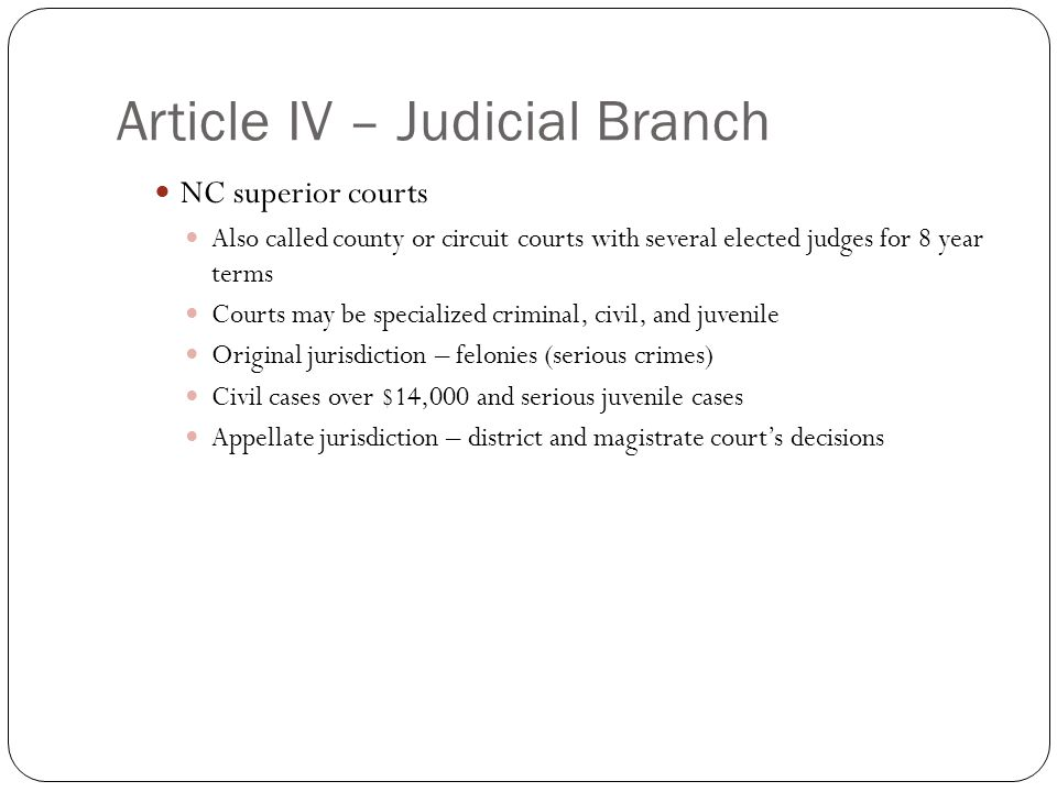 Article IV – Judicial Branch
