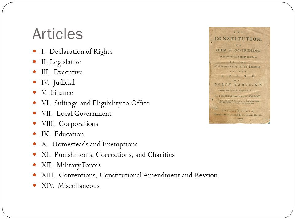 Articles I. Declaration of Rights II. Legislative III. Executive