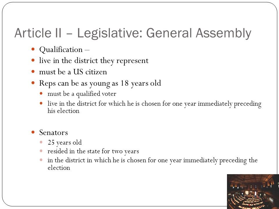 Article II – Legislative: General Assembly