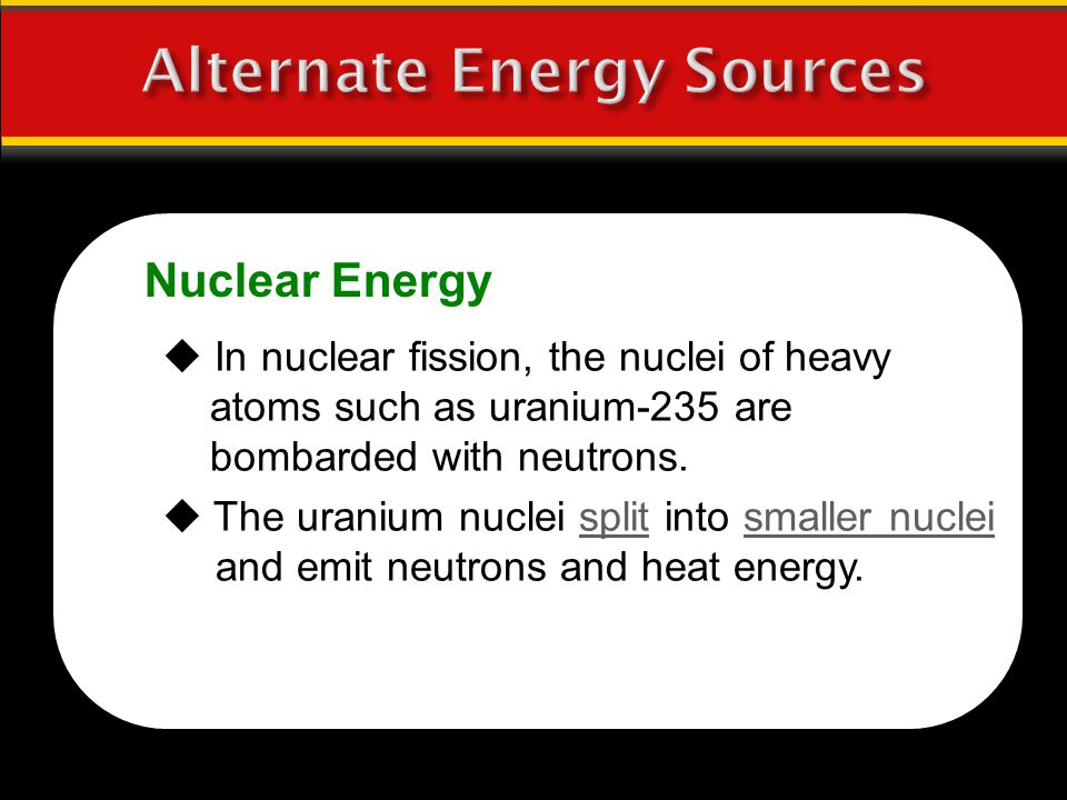 Alternate Energy Sources