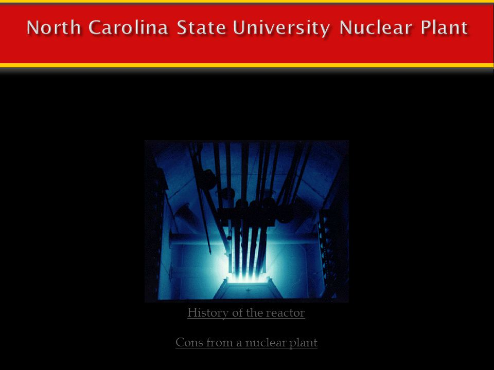 North Carolina State University Nuclear Plant