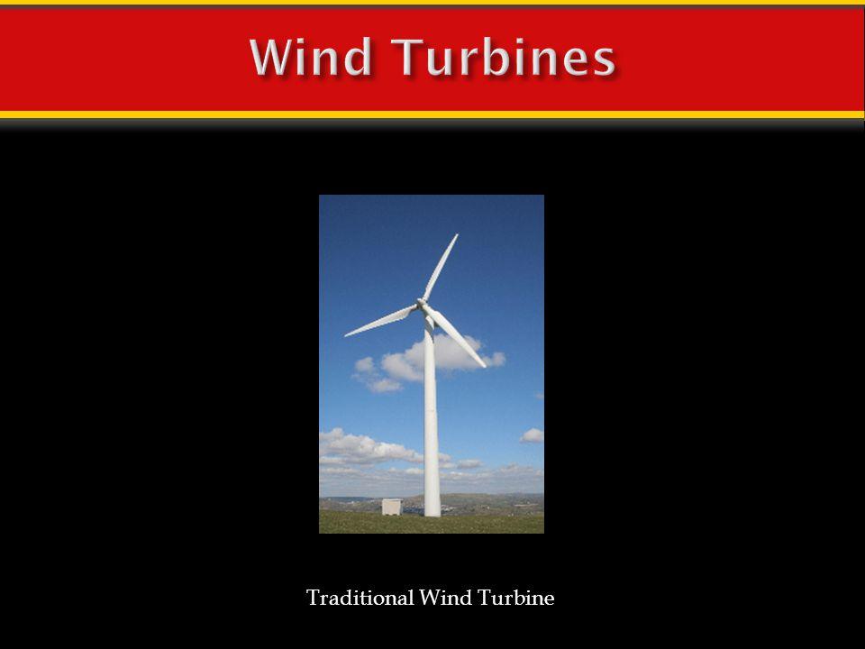 Wind Turbines Traditional Wind Turbine