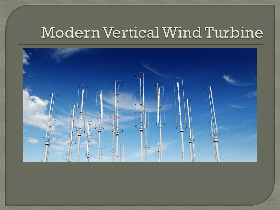 Modern Vertical Wind Turbine