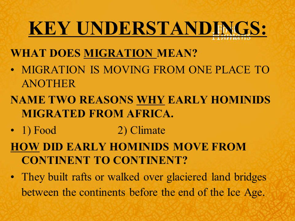 KEY UNDERSTANDINGS: WHAT DOES MIGRATION MEAN