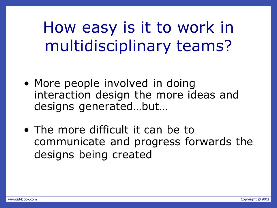 How easy is it to work in multidisciplinary teams