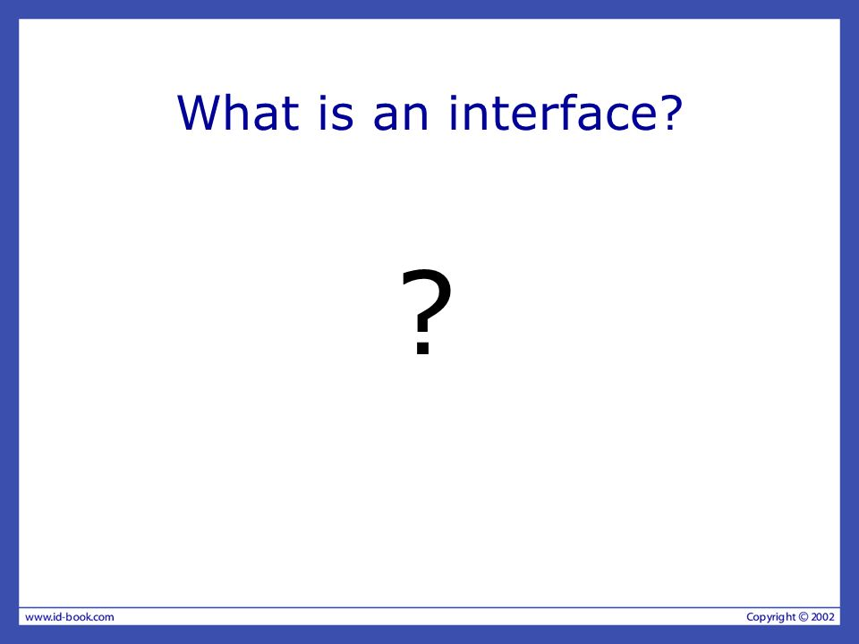 What is an interface