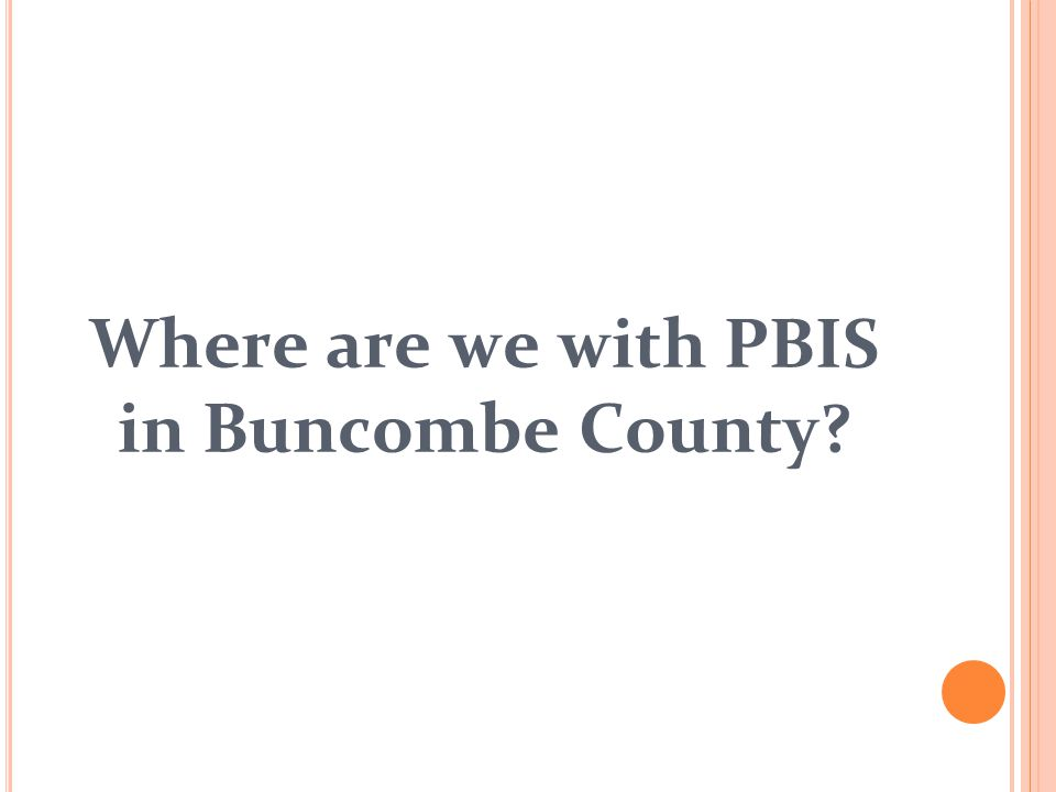 Where are we with PBIS in Buncombe County