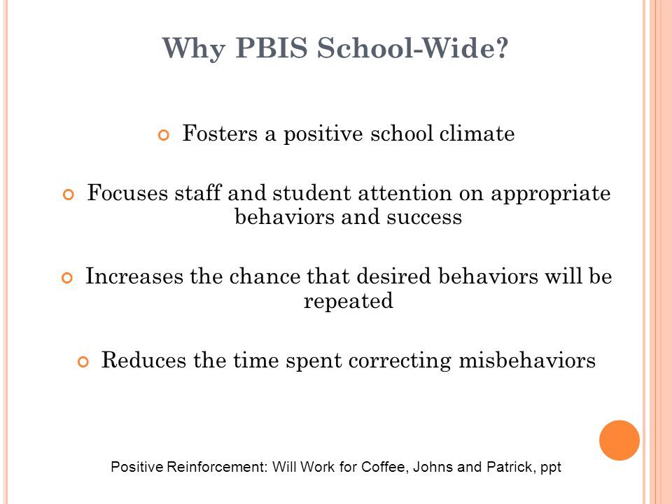 Why PBIS School-Wide Fosters a positive school climate